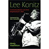 Lee Konitz: Conversations on the Improviser's Art (Jazz Perspectives) ~ Andy Hamilton