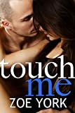 img - for Touch Me: New Adult Rock Star Romance (Toronto Rock Stars, Ember and Gage Book 2) book / textbook / text book
