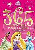 365 histoires pour le soir Princesse avec CD