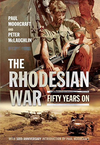 The Rhodesian War: Fifty Years on from UDI