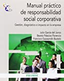 img - for Manual pr ctico de responsabilidad social corporativa book / textbook / text book