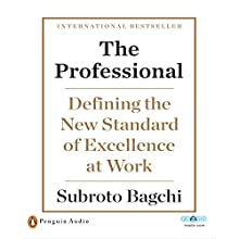 The Professional (       UNABRIDGED) by Subroto Bagchi Narrated by Anil Cherian i Mani