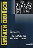 Image de EinFach Deutsch Unterrichtsmodelle: Theaterstücke für die Schule