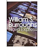 Nova Express (0141189924) by Burroughs, William S.