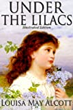 Under the Lilacs - Classic Illustrated Edition