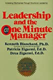 Image of Leadership and the One Minute Manager: Increasing Effectiveness Through Situational Leadership (Hardcover)