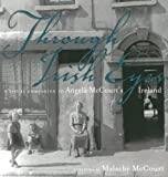 img - for Through Irish Eyes: A Visual Companion to Angela McCourt's Ireland book / textbook / text book