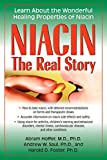 img - for Niacin: The Real Story: Learn about the Wonderful Healing Properties of Niacin book / textbook / text book
