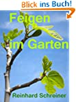 Feigen im Garten (Reinhards Reihe Exo...