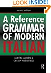 A Reference Grammar of Modern Italian...