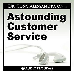 Astounding Customer Service Speech