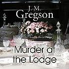 Murder at the Lodge Hörbuch von J. M. Gregson Gesprochen von: David Thorpe