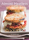 519dCbYp PL. SL160  Almost Meatless: Recipes That Are Better for Your Health and the Planet
