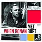 When Ronan Met Burt [+Digital Booklet]