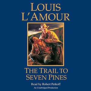 The Trail to Seven Pines Audiobook