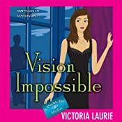 Vision Impossible: Psychic Eye Mysteries, Book 9 | [Victoria Laurie]