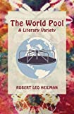 img - for The World Pool: A Literary Variety book / textbook / text book