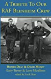 img - for A Tribute to Our RAF Blenheim Crew by David Mowat (2013-05-21) book / textbook / text book
