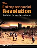 The Entrepreneurial Revolution - A Solution for Poverty Eradication