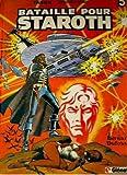 echange, troc Bernard Dufossé - Bataille pour Staroth (Tärhn, prince des étoiles)