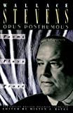 Opus Posthumous: Poems, Plays, Prose (0679725342) by Stevens, Wallace