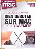 BIEN DÉBUTER SUR MAC AVEC OS X YOSEMITE
