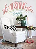 img - for The Nesting Place: It Doesn't Have to Be Perfect to Be Beautiful book / textbook / text book