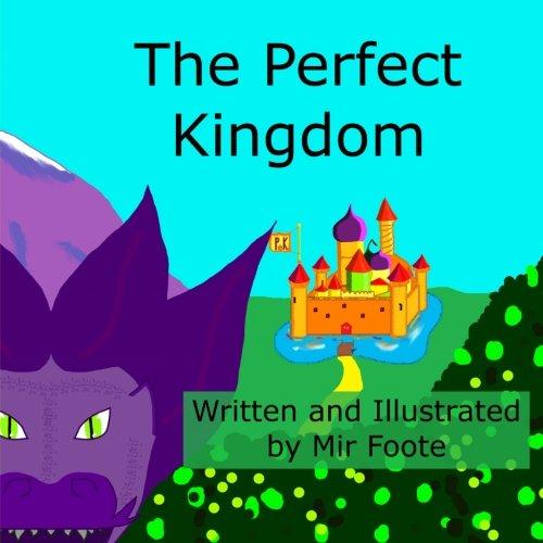 The Perfect Kingdom