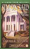 img - for Simon Said (Simon Shaw Mysteries) book / textbook / text book