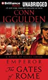 Conn Iggulden The Gates of Rome (Emperor)