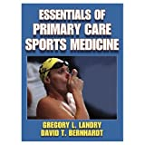 Essentials of Primary Care Sports Medicine (Hardcover Book)