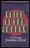 Voice of Our Shadow
