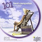 Alan Rogers - 101 Best Campsites by t...