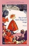 echange, troc Laurent Montel, Sarah Gabrielle - Eby et le Petit Chaperon rouge