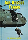 Air Rescue Teams (Serving Your Country)