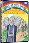 Moses &amp; the Ten Commandments