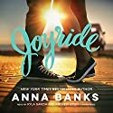 Joyride Audiobook by Anna Banks Narrated by Kyla Garcia, Andrew Eiden