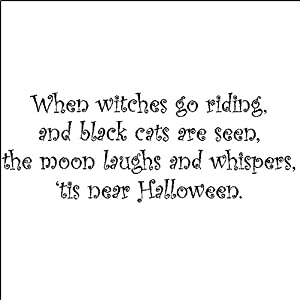 Amazon.com: When Witches Go Riding....Halloween Wall Quote Words