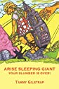 Arise Sleeping Giant: Your Slumber is Over