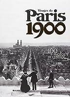 Visages du Paris 1900