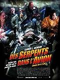 echange, troc Des Serpents dans L'Avion [Blu-ray]