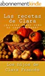 Las recetas de Clara (Spanish Edition)