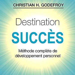 Destination Succès | Livre audio