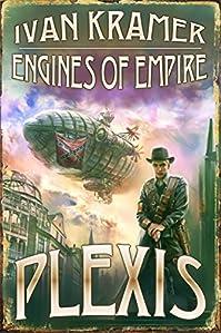 (FREE on 9/17) Engines Of Empire by Ivan Kramer - http://eBooksHabit.com