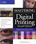 Mastering Digital Printing, Second Ed...