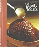 img - for Variety Meats (The Good Cook Techniques & Recipes Series) book / textbook / text book