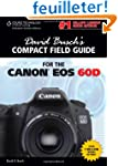 David Busch's Compact Field Guide for...