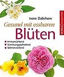 Image de Gesund mit essbaren Blüten: Immunstärkend, stimmungsaufhellend, schmerzstillend (Herbig Hausapothe