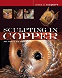 Sculpting in Copper (Basics of Sculpture)