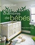 echange, troc Heidi Tyline King - Chambres de bébés